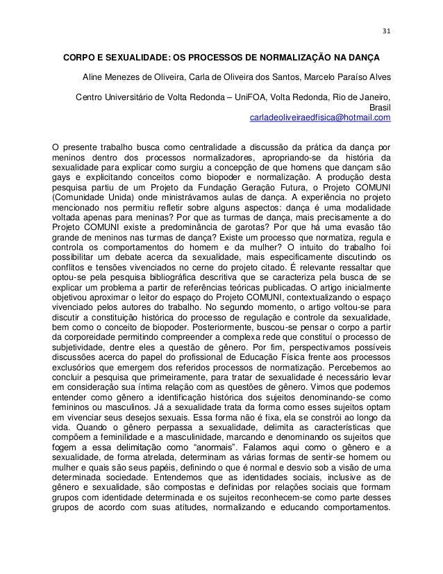 31  CORPO E SEXUALIDADE: OS PROCESSOS DE NORMALIZAÇÃO NA DANÇA       Aline Menezes de Oliveira, Carla de Oliveira dos Sant...