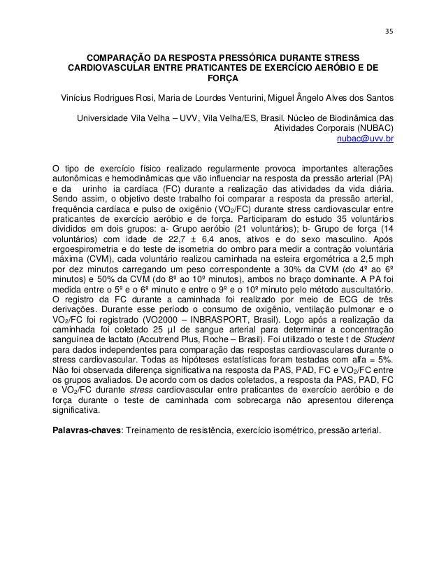 35      COMPARAÇÃO DA RESPOSTA PRESSÓRICA DURANTE STRESS   CARDIOVASCULAR ENTRE PRATICANTES DE EXERCÍCIO AERÓBIO E DE     ...
