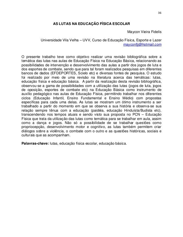 36                   AS LUTAS NA EDUCAÇÃO FÍSICA ESCOLAR                                                                  ...