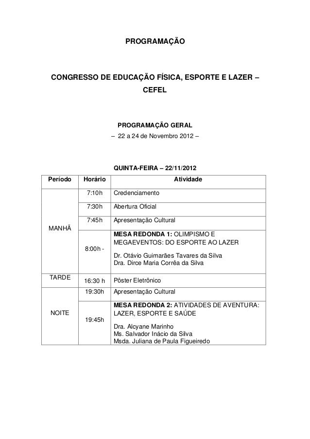 PROGRAMAÇÃOCONGRESSO DE EDUCAÇÃO FÍSICA, ESPORTE E LAZER –                              CEFEL                      PROGRAM...