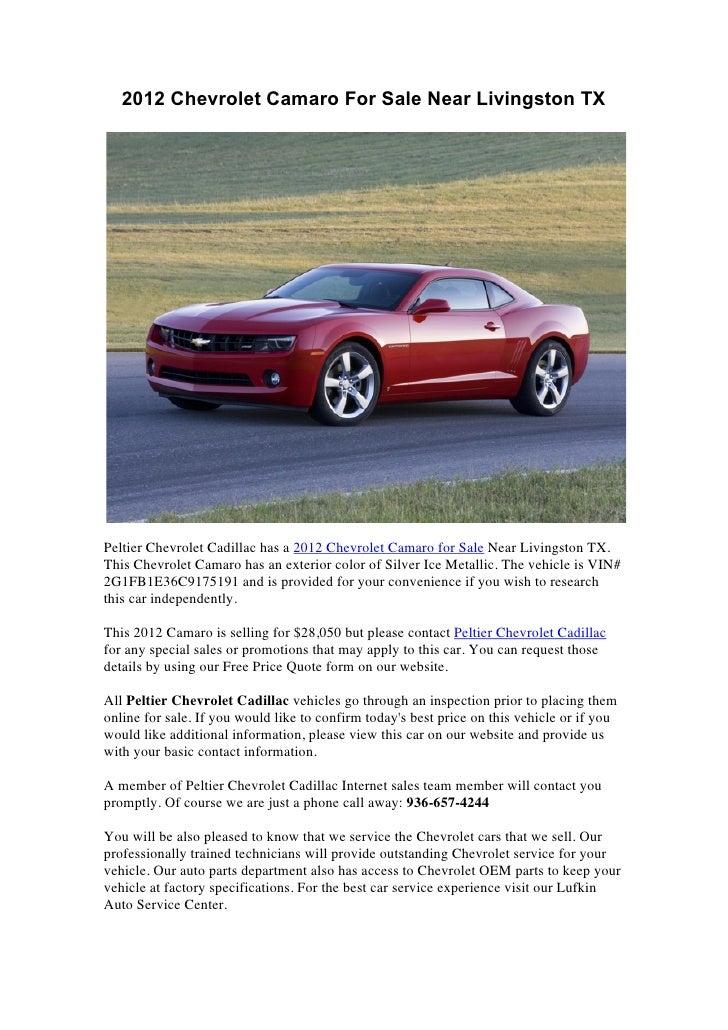 2012 Chevrolet Camaro For Sale Near Livingston TXPeltier Chevrolet Cadillac has a 2012 Chevrolet Camaro for Sale Near Livi...