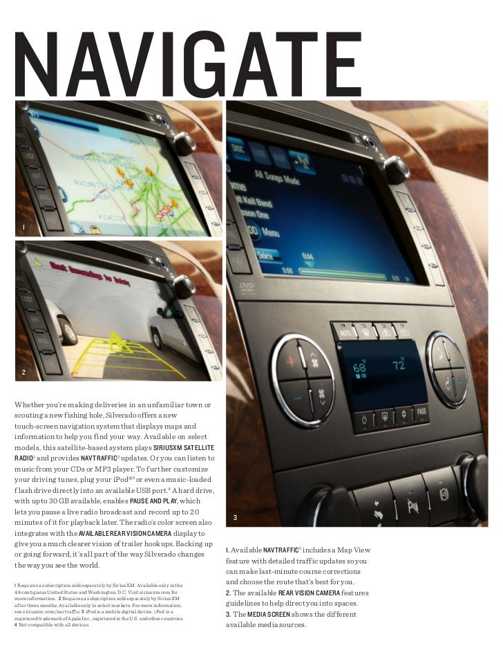 1   2Whether you're making deliveries in an unfamiliar town orscouting a new fishing hole, Silverado offers a newtouch-scr...