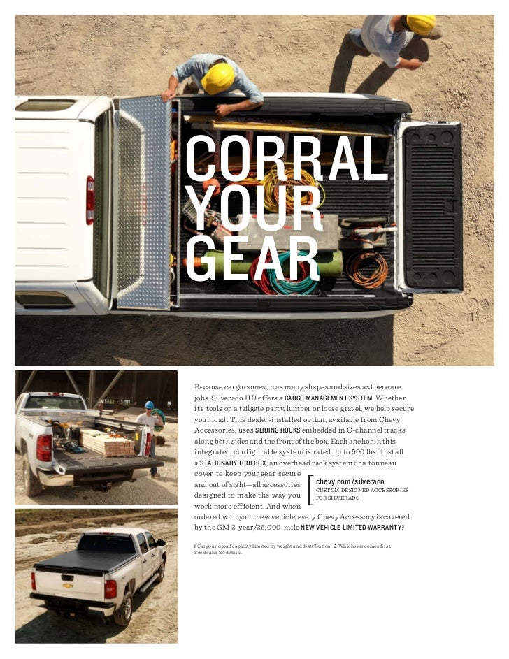 cORRALyOuRgEARBecause cargo comes in as many shapes and sizes as there arejobs, Silverado HD offers a cARgO mAnAgEmEnt SyS...