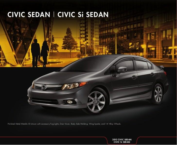 CIVIC SEDAN | CIVIC Si SEDANPolished Metal Metallic EX shown with accessory Fog Lights, Door Visors, Body Side Molding, Wi...