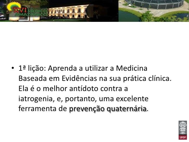 Usando a Epidemiologia Clínica