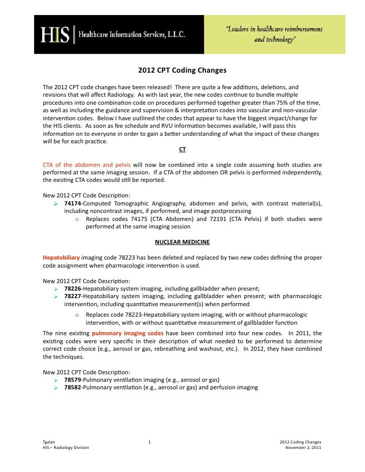 2012 CPT Coding ChangesThe 2012 CPT code changes have been released!  There are quite a few addi<ons, dele<ons, and revisi...