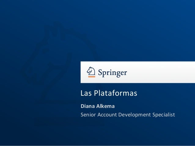 Las PlataformasDiana AlkemaSenior Account Development Specialist