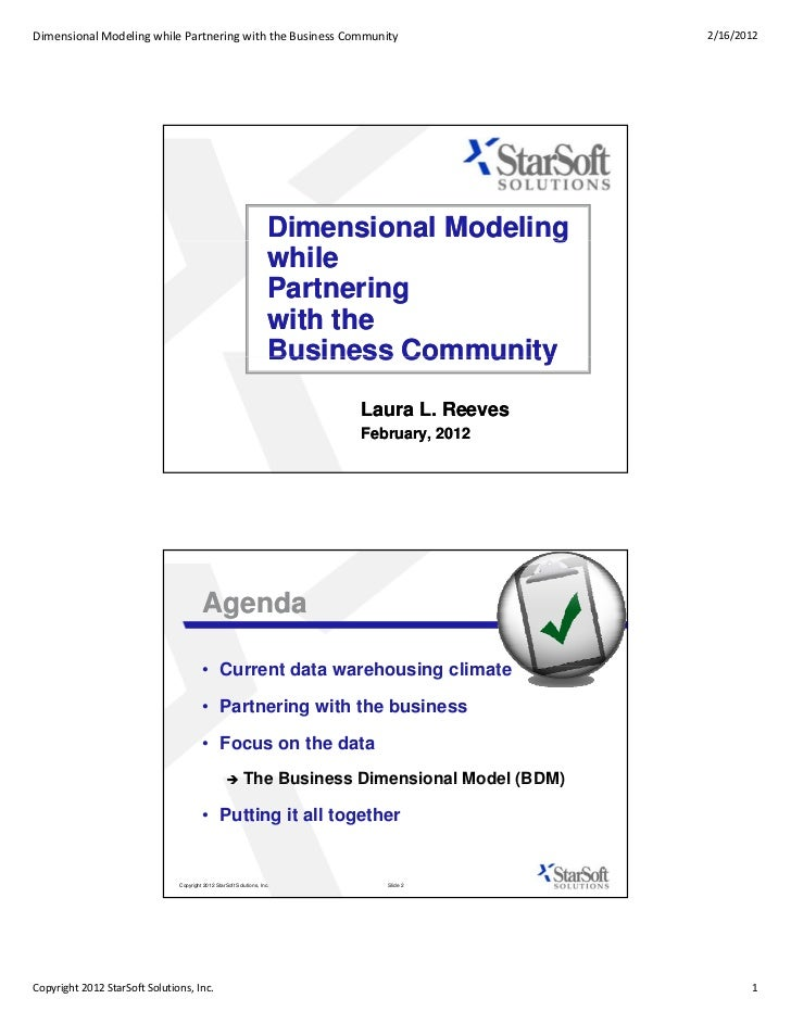 Dimensional Modeling while Partnering with the Business Community                                2/16/2012                ...