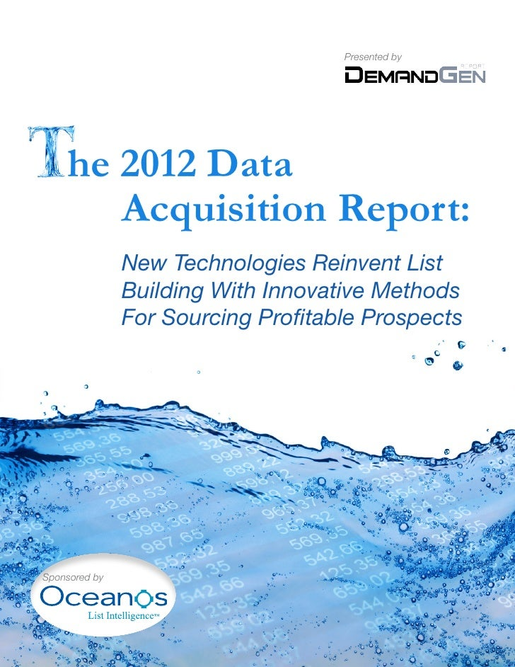 Presented by    he 2012 Data       Acquisition Report:               New Technologies Reinvent List               Building...