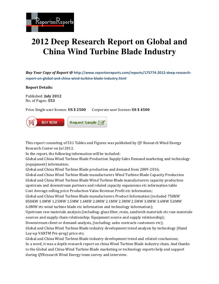 2012 Deep Research Report on Global and      China Wind Turbine Blade IndustryBuy Your Copy of Report @ http://www.reports...