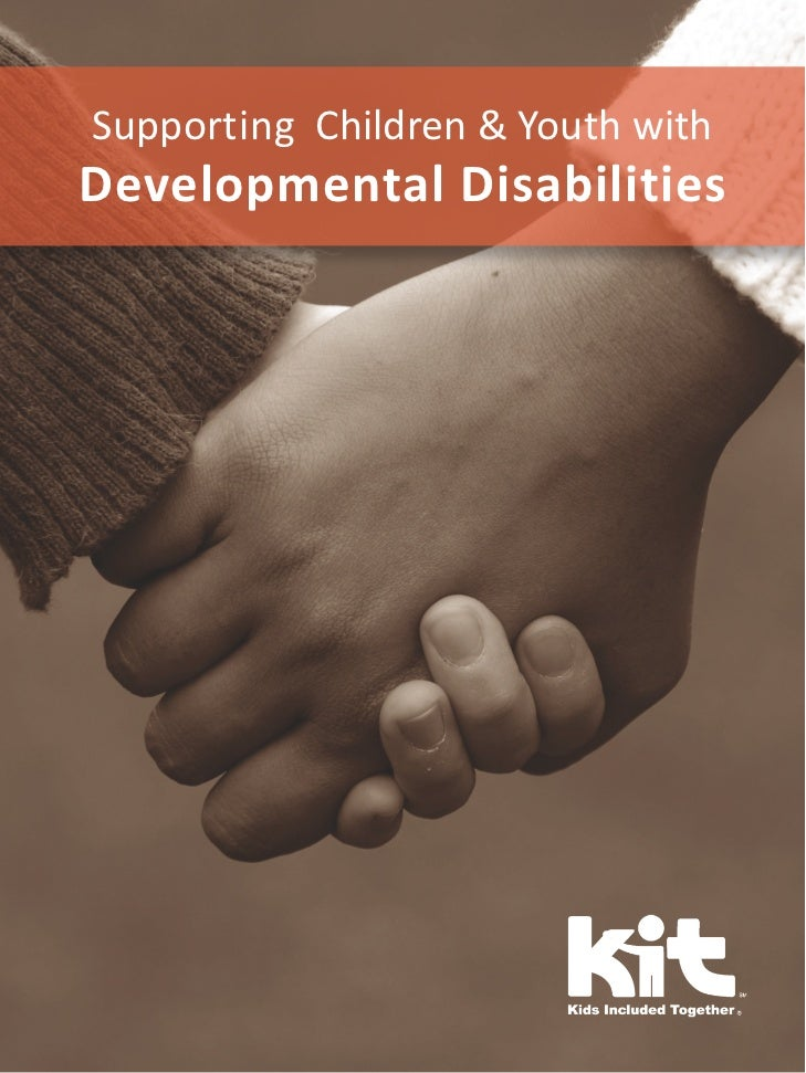 Supporting Children & Youth withDevelopmental Disabilities