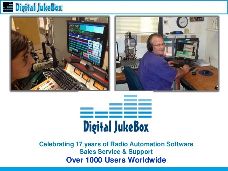 Celebrating 17 years of Radio Automation Software             Sales Service & Support        Over 1000 Users Worldwide