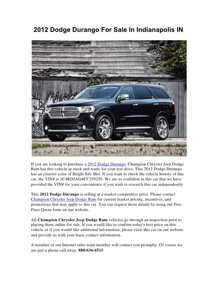 2012 Dodge Durango For Sale In Indianapolis INIf you are looking to purchase a 2012 Dodge Durango, Champion Chrysler Jeep ...