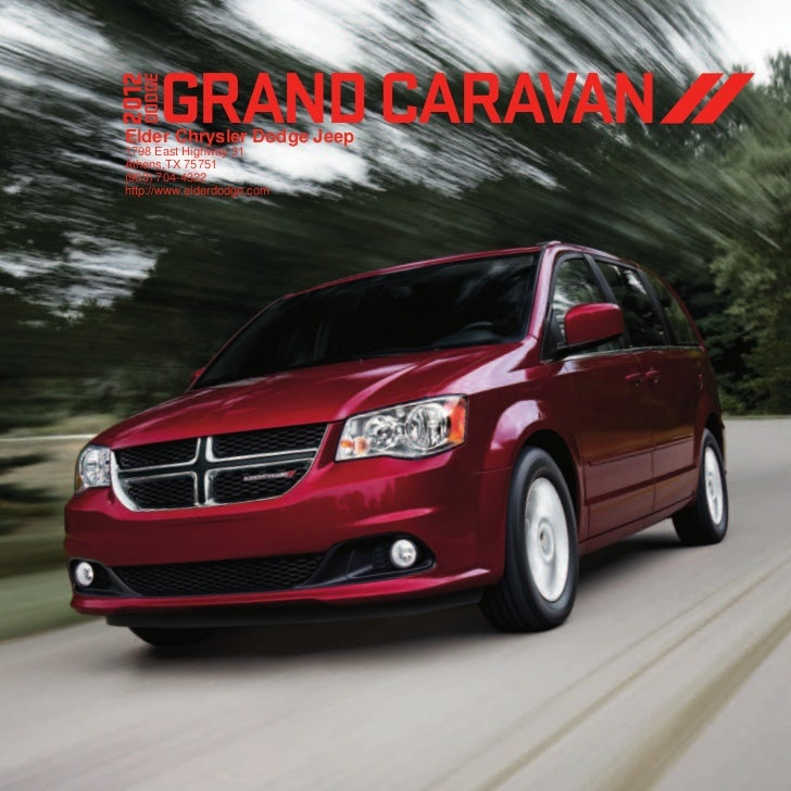 2012       grAND CARAVAN   DODGE Elder Chrysler Dodge Jeep 1798 East Highway 31 Athens,TX 75751 (903) 704-4322 http://www....