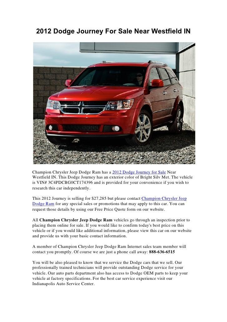 2012 Dodge Journey For Sale Near Westfield INChampion Chrysler Jeep Dodge Ram has a 2012 Dodge Journey for Sale NearWestfi...
