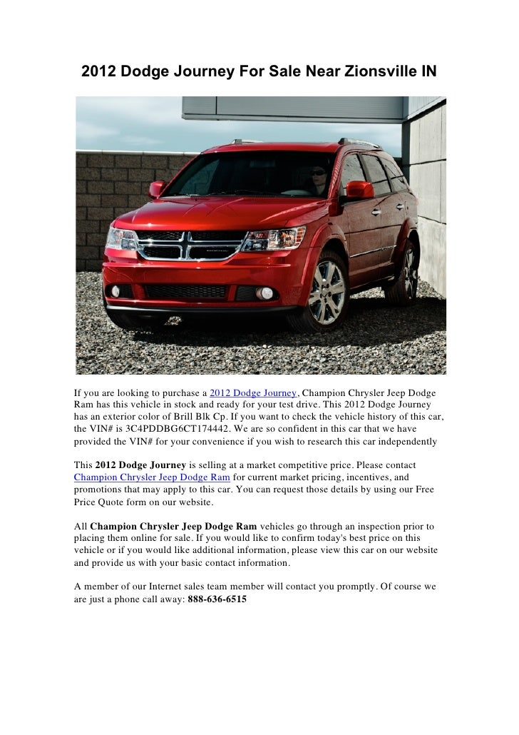 2012 Dodge Journey For Sale Near Zionsville INIf you are looking to purchase a 2012 Dodge Journey, Champion Chrysler Jeep ...