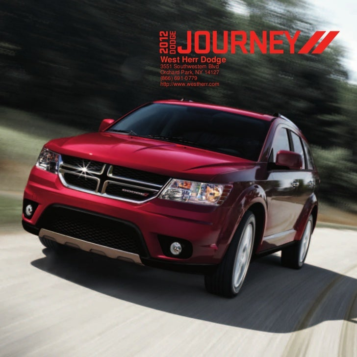 JOURNEY2012   DODGE West Herr Dodge 3551 Southwestern Blvd Orchard Park, NY 14127 (866) 691-0779 http://www.westherr.com