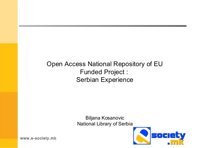 Open Access National Repository of EU                    Funded Project :                   Serbian Experience            ...