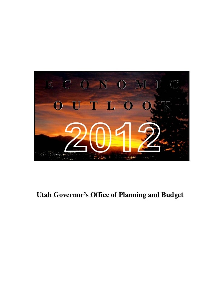 E C O N O M I C     O U T L O O KUtah Governor's Office of Planning and Budget