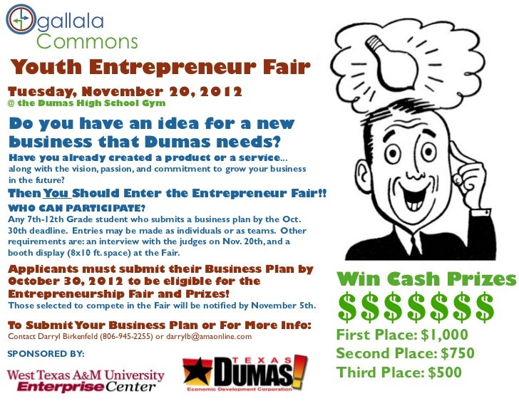 gallala  CommonsYouth Entrepreneur FairTuesday, November 20, 2012@ the Dumas High School GymDo you have an idea for a newb...