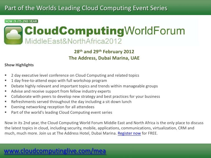 Part of the Worlds Leading Cloud Computing Event Series                                      28th and 29th February 2012  ...