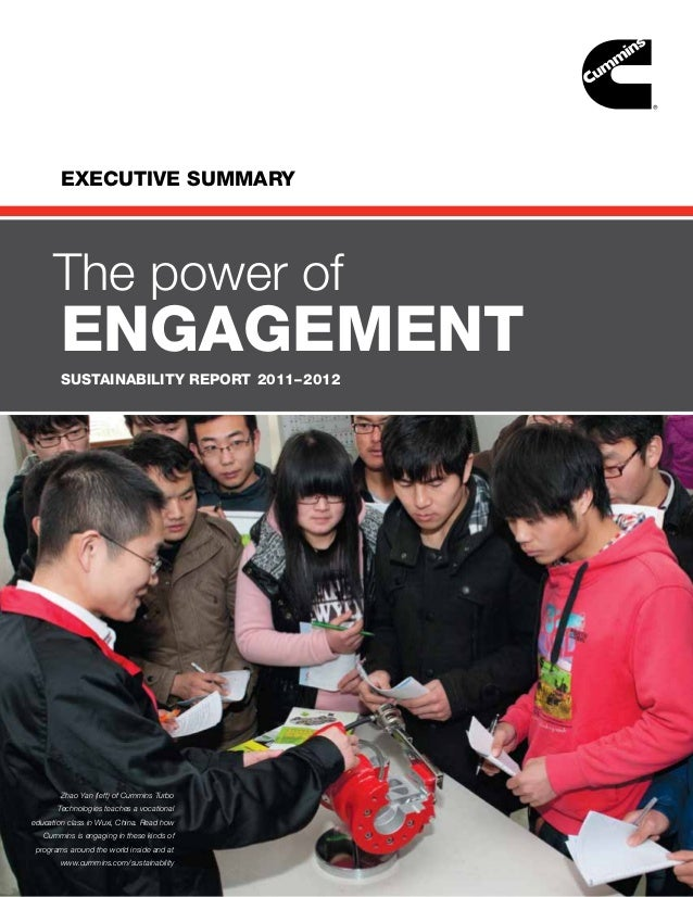 EXECUTIVE SUMMARY      The power of        engagement        SUSTAINABILITY REPORT 2011– 2012        Zhao Yan (left) of Cu...