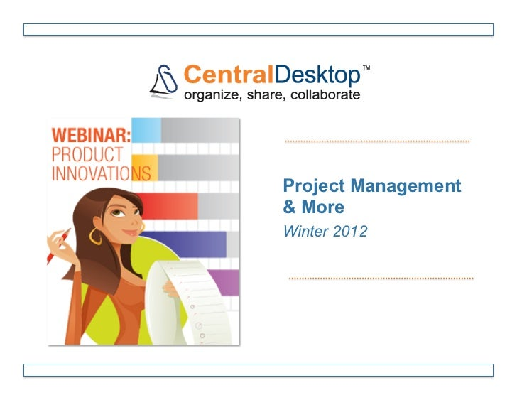 Project Management& MoreWinter 2012