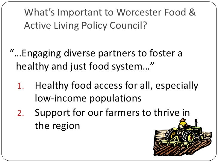 """What's Important to Worcester Food & Active Living Policy Council?<br />""""…Engaging diverse partners to foster a healthy an..."""