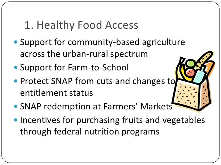 1. Healthy Food Access<br />Support for community-based agriculture across the urban-rural spectrum<br />Support for Farm-...