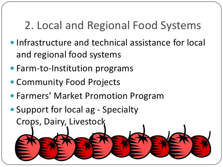 2. Local and Regional Food Systems<br />Infrastructure and technical assistance for local and regional food systems<br />F...