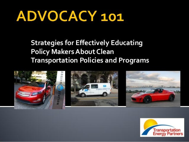Strategies for Effectively Educating Policy Makers About Clean Transportation Policies and Programs