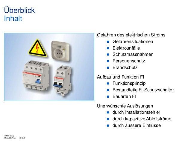 Überblick Inhalt Gefahren des elektrischen Stroms  Gefahrensituationen  Elektrounfälle  Schutzmassnahmen  Personenschu...