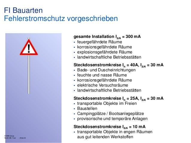 FI Bauarten Fehlerstromschutz vorgeschrieben gesamte Installation IΔN = 300 mA  feuergefährdete Räume  korrosionsgefährd...