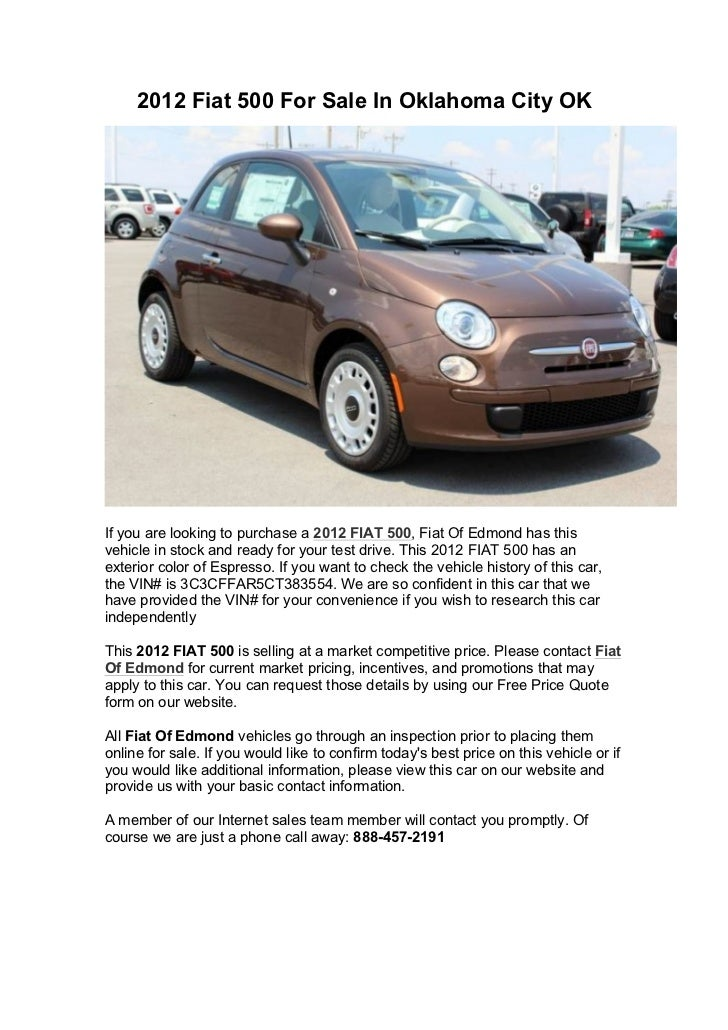 2012 Fiat 500 For Sale In Oklahoma City OKIf you are looking to purchase a 2012 FIAT 500, Fiat Of Edmond has thisvehicle i...