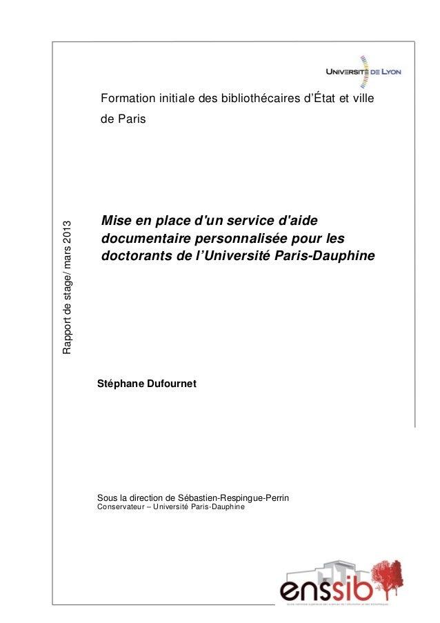Formation initiale des bibliothécaires d'État et ville de Paris Rapportdestage/mars2013 Mise en place d'un service d'aide ...
