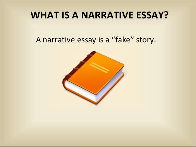 Apa Format Essay Paper A Narrative Essay Is A Fake Story Political Science Essay also Essays About Health Care  Fictional Narrative Thesis Statement Examples For Argumentative Essays