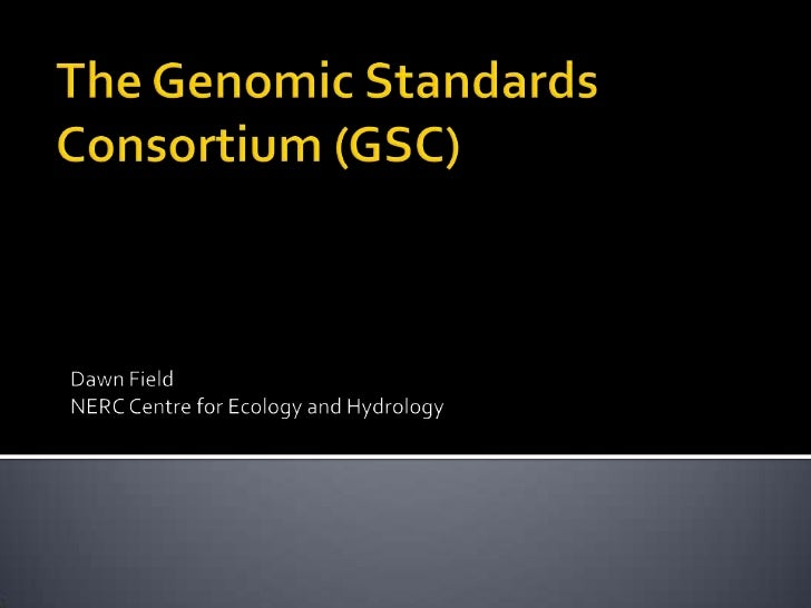The GSC is an open membership community       working towards better descriptions of our       collection of genomes, met...