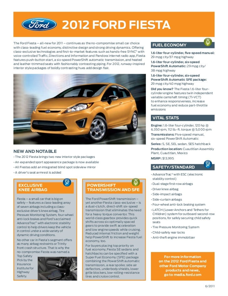2012 ford fiestaThe Ford Fiesta – all-new for 2011 – continues as the no-compromise small car choicewith class-leading fue...