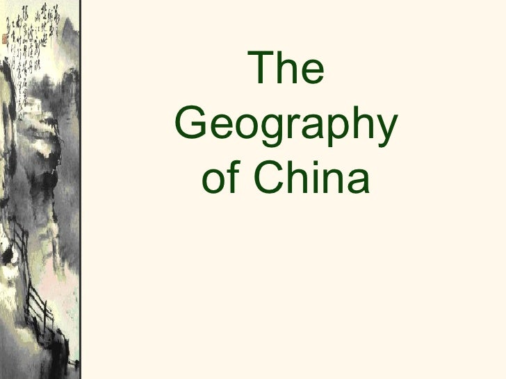 TheGeography of China
