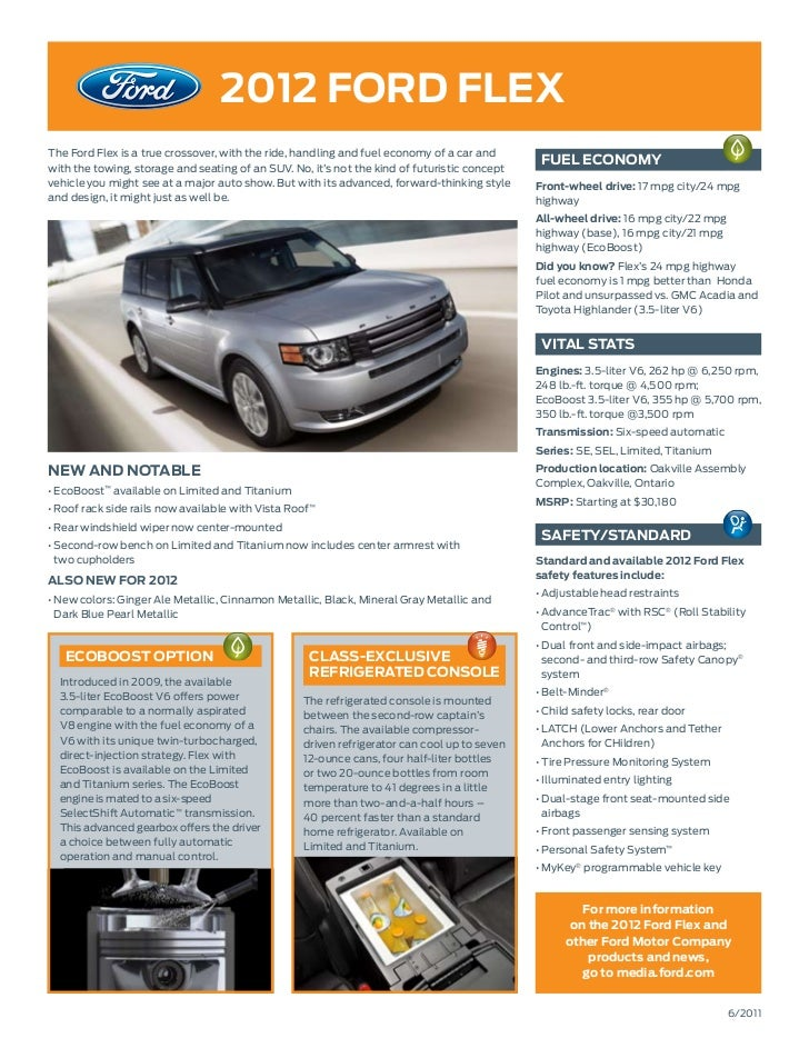 2012 ford flexThe Ford Flex is a true crossover, with the ride, handling and fuel economy of a car andwith the towing, sto...