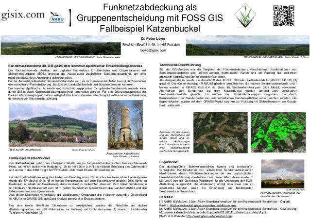 Funknetzabdeckung als                                                    Gruppenentscheidung mit FOSS GIS                 ...