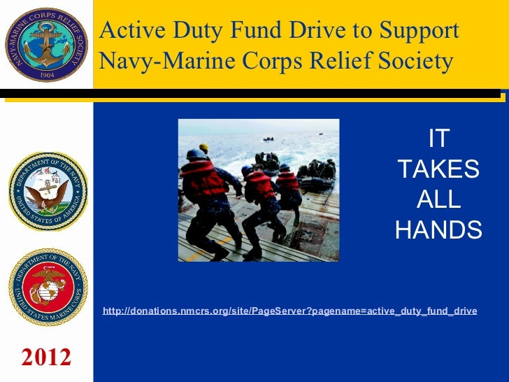 Active Duty Fund Drive to Support       Navy-Marine Corps Relief Society                                                  ...