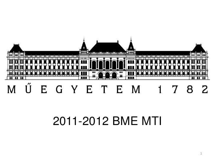 2011-2012 BME MTI                    1
