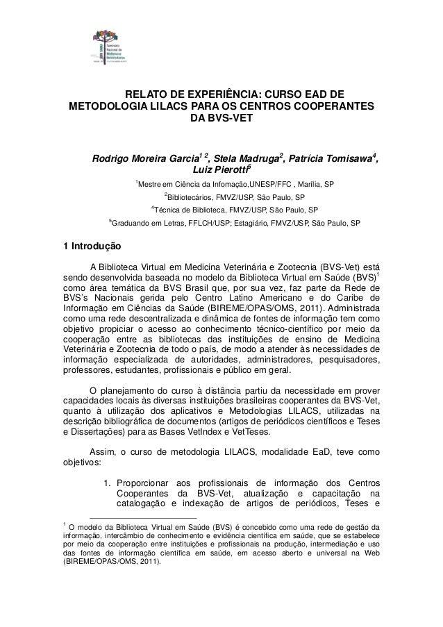 RELATO DE EXPERIÊNCIA: CURSO EAD DE    METODOLOGIA LILACS PARA OS CENTROS COOPERANTES                       DA BVS-VET    ...