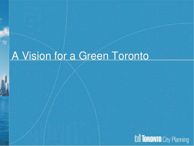 A Vision for a Green Toronto