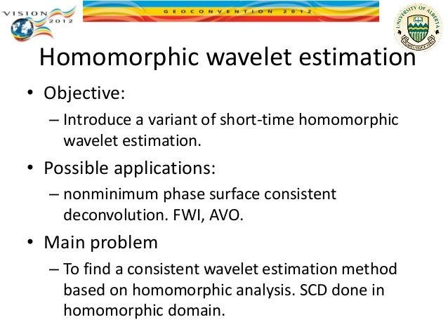 Short-time homomorphic wavelet estimation  Slide 2