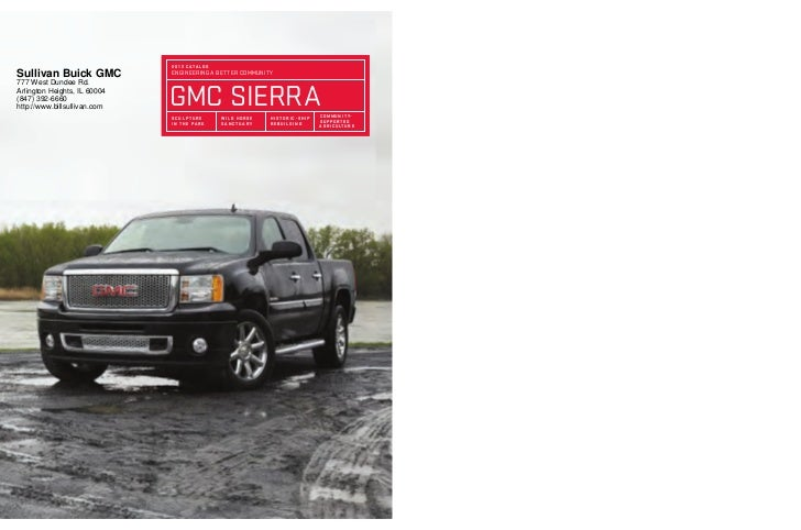 20 12 C AtA l oGSullivan Buick GMC            enGineerinG a better COMMUnitY                              GMC sierra777 We...