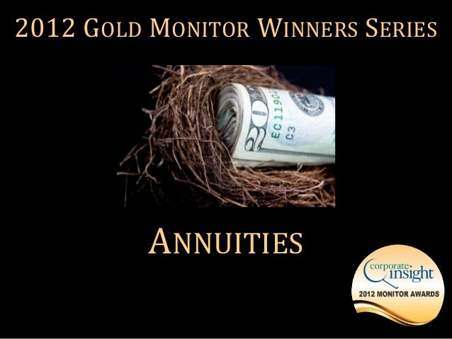 2012 GOLD MONITOR WINNERS SERIES          ANNUITIES