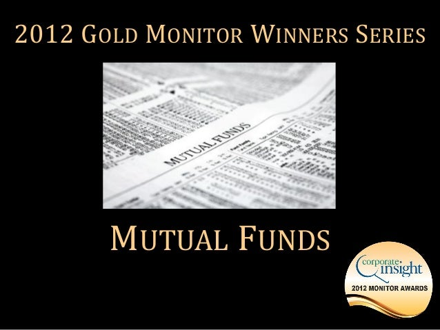 2012 GOLD MONITOR WINNERS SERIES       MUTUAL FUNDS