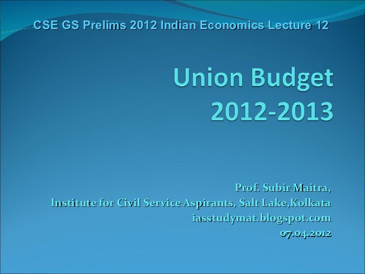 CSE GS Prelims 2012 Indian Economics Lecture 12                                       Prof. Subir Maitra,  Institute for C...
